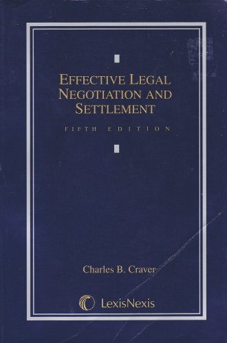 9780820561134: Effective Legal Negotiation And Settlement