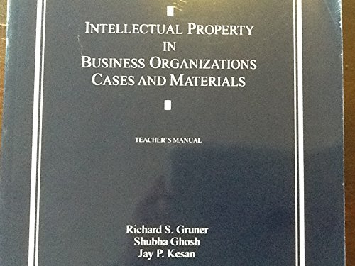 9780820561516: Intellectual Property in Business Organizations: Cases and Materials