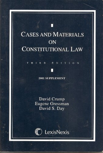 9780820561585: Cases and Materials on Constitutional Law (2004 Supplement)