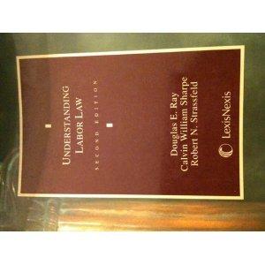 9780820562209: Understanding Labor Law