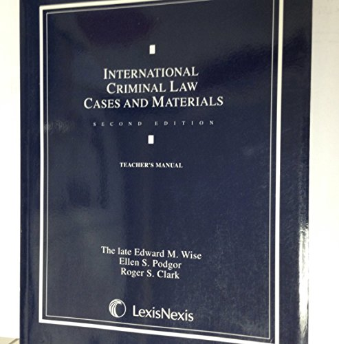 9780820562247: International Criminal Law: Cases and Materials