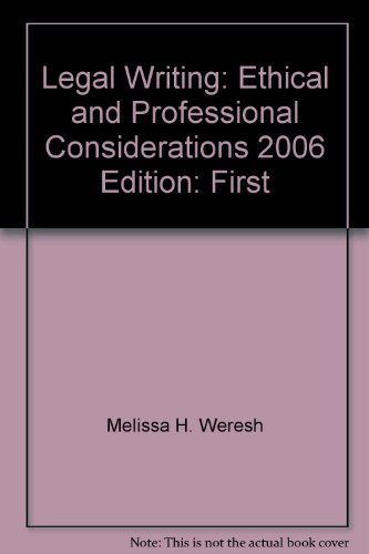 9780820562490: Legal Writing: Ethical and Professional Considerations