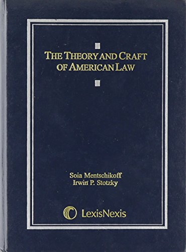 9780820562803: The Theory and Craft of American Law