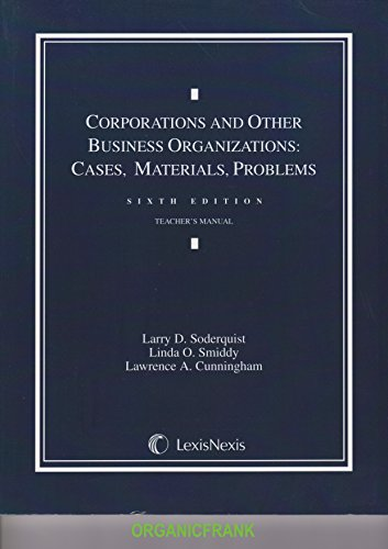 9780820564616: Corporations and Other Business Organizations: Cases, Materials, Problems, 6th Ed. (Teacher's Manual)