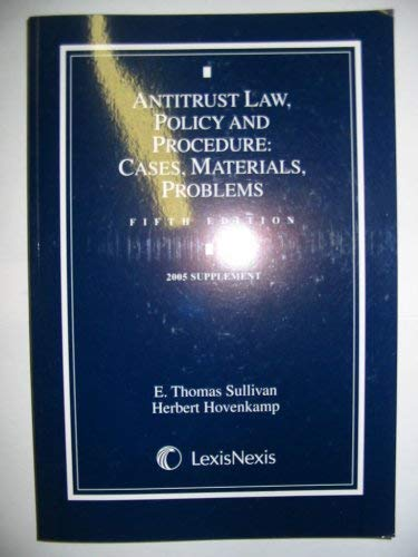 9780820564647: Antitrust Law, Policy and Procedure: Cases, Materials, Problems (2005 Supplement - Fifth Edition)