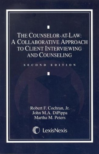 9780820564739: The Counselor-at-Law: A Collaborative Approach to Client Interviewing and Counseling