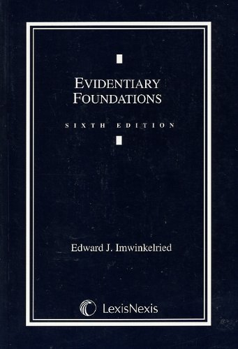 9780820564951: Evidentiary Foundations