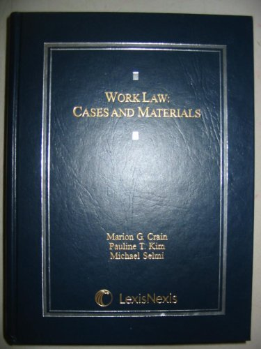 9780820569949: Work Law: Cases and Materials