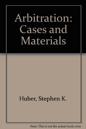 9780820570112: Arbitration: Cases and Materials
