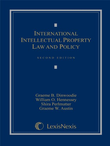 9780820570280: International Intellectual Property Law and Policy