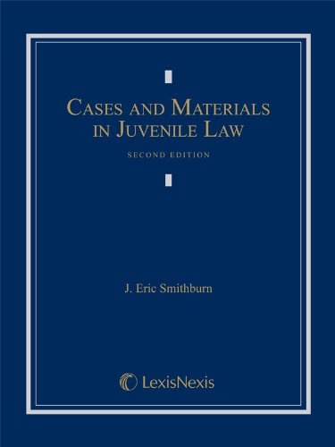 9780820570389: Cases and Materials in Juvenile Law