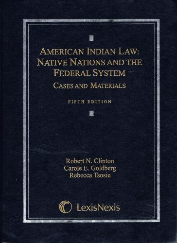 9780820570617: American Indian Law: Native Nations and the Federal System, Fifth Edition