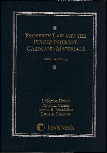 9780820570662: Property Law and the Public Interest : Cases and Materials