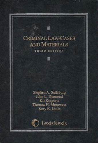 9780820570815: Criminal Law: Cases and Materials