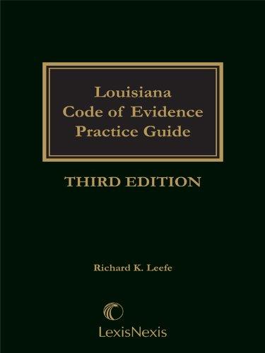 9780820574806: Louisiana Code of Evidence Practice Guide