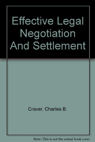 9780820574943: Effective Legal Negotiation And Settlement