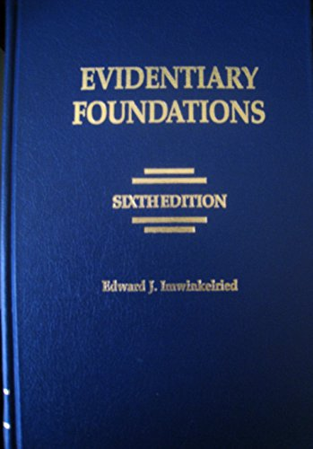 9780820575148: Evidentiary Foundations
