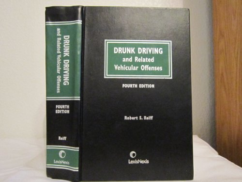 Drunk Driving and Related Vehicular Offenses: Robert S. Reiff