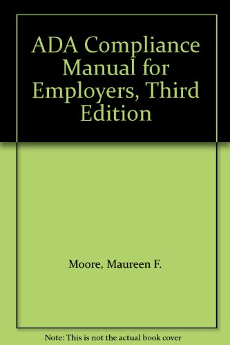 9780820577227: ADA Compliance Manual for Employers, Third Edition