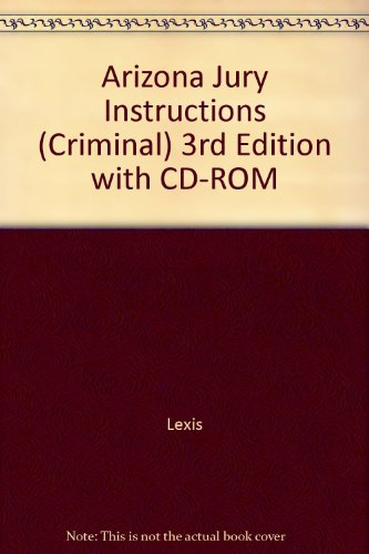 9780820589053: Arizona Jury Instructions (Criminal) 3rd Edition with CD-ROM