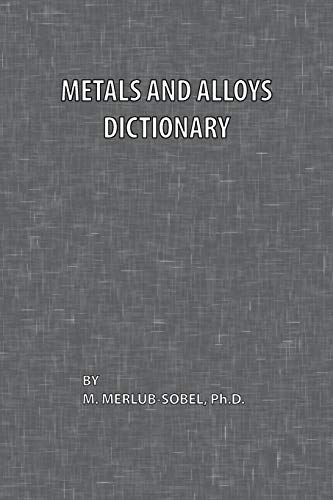 9780820600314: Metals and Alloys Dictionary