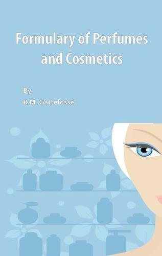 Formulary of Perfumes and Cosmetics: R. M. Gattefosse