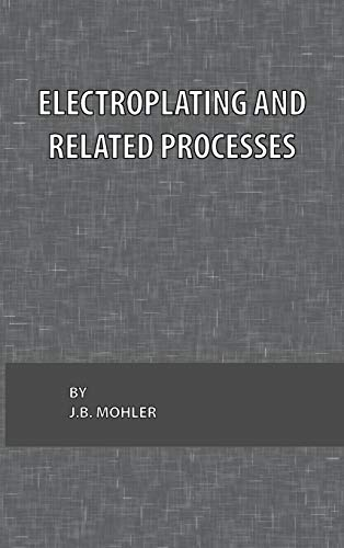9780820600376: Electroplating and Related Processes