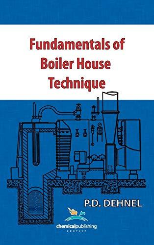 9780820600994: Fundamentals of Boiler House Technique