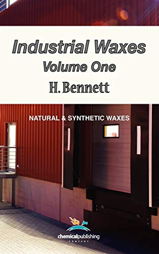 9780820601441: Industrial Waxes, Vol. 1, Natural and Synthetic Waxes