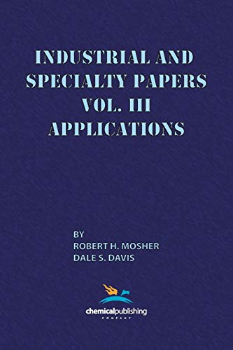9780820601687: Industrial and Specialty Papers, Volume 3, Applications
