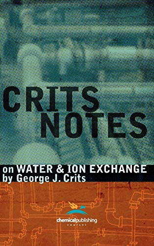 9780820601724: Crits Notes on Water and Ion Exchange