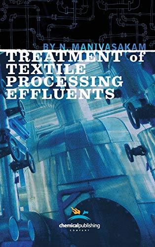 Treatment of Textile Processing Effluents (Hardback): Natarajan Manivasakam