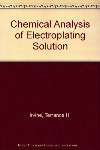 9780820602066: Chemical Analysis of Electroplating Solution