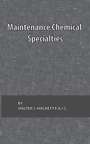 Maintenance Chemical Specialties: Hackett, Walter J.