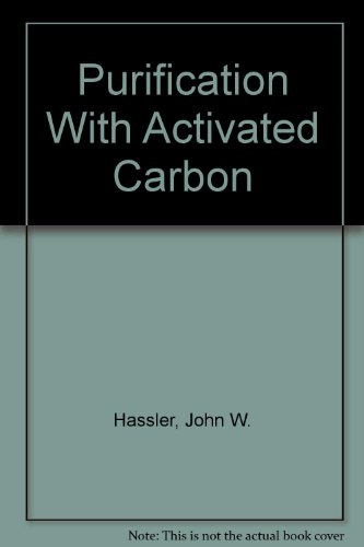 9780820602363: Purification With Activated Carbon
