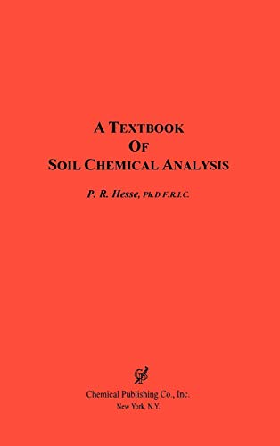 9780820602424: A Textbook of Soil Chemical Analysis
