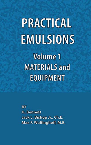 9780820602578: Practical Emulsions, Volume 1, Materials and Equipment