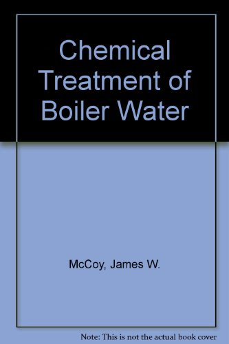 9780820602844: Chemical Treatment of Boiler Water