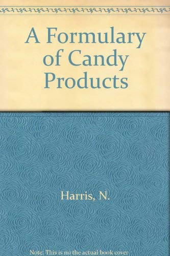 9780820603339: A Formulary of Candy Products