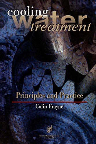 9780820603704: Cooling Water Treatment: Principles and Practice