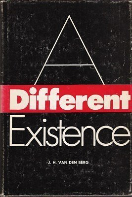 9780820701448: A Different Existence, Principles of Phenomenological Psychopathology