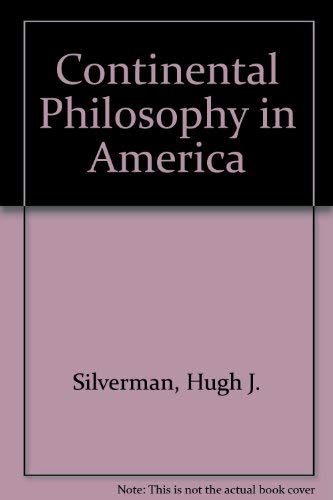 9780820701608: Continental Philosophy in America