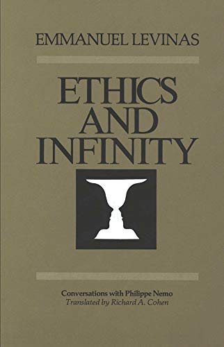9780820701783: Ethics and Infinity: Conversations with Philippe Nemo