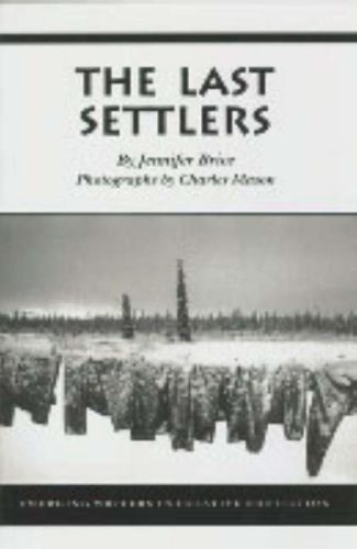The Last Settlers. (Autographed Copy)