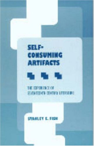 9780820702988: Self-Consuming Artifacts: The Experience of Seventeenth-Century Literature (Medieval & Renaissance Literary Studies)