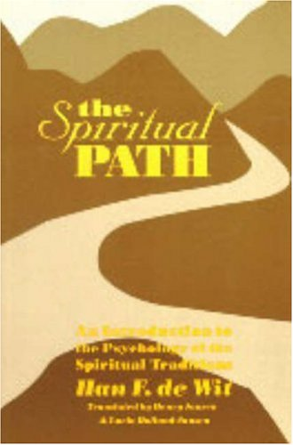 9780820703084: The Spiritual Path: An Introduction to the Psychology of the Spiritual Traditions
