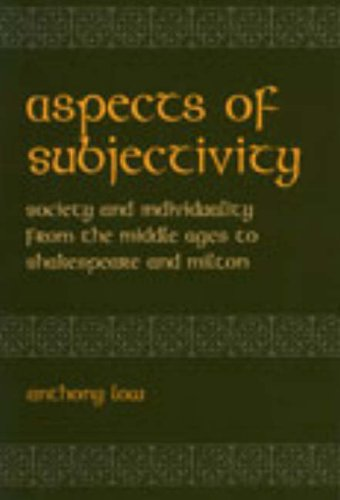9780820703374: Aspects of Subjectivity: Society and Individuality from the Middle Ages to Shakespeare and Milton (Medieval and Renaissance Literary Studies)