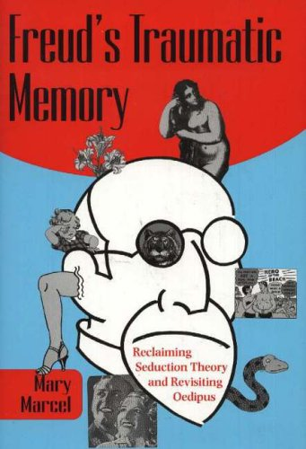 9780820703640: Freud's Traumatic Memory: Reclaiming Seduction Theory and Revisiting Oedipus