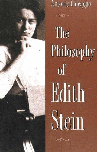 The Philosophy of Edith Stein (Hardback): Antonio Calcagno
