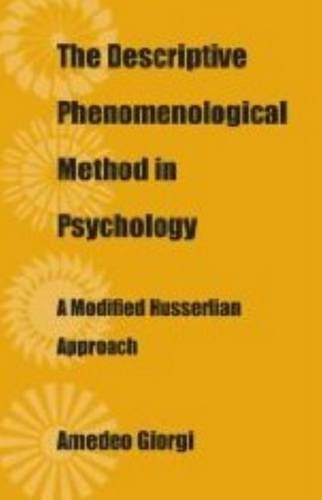 9780820704180: The Descriptive Phenomenological Method in Psychology: A Modified Hueerlian Approach